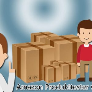 Wie werde ich Amazon Produkttester